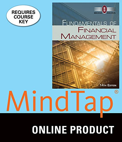 MindTap Finance for Brigham/Houston's Fundamentals of Financial Management, 14th Edition
