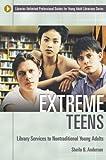 Extreme Teens, Sheila B. Anderson, 1591581702