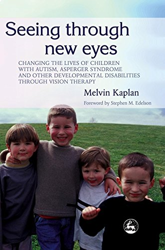 yes: Changing the Lives of Children with Autism, Asperger Syndrome and other Developmental Disabilities Through Vision Therapy ()