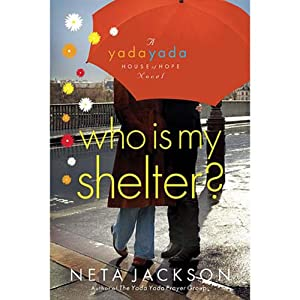 Who Is My Shelter? Audiobook