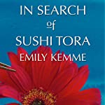 In Search of Sushi Tora | Emily Kemme