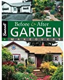 Before and after Garden Makeovers, Vicki Webster and Sunset Publishing Staff, 0376031883