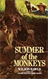 Summer of the Monkeys by Wilson Rawls (1992-02-01)