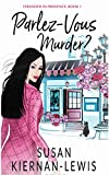 Download Parlez-Vous Murder? (Stranded in Provence Book 1) in PDF ePUB Free Online