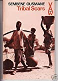 Tribal Scars and Other Stories, Ousmane, Sembene, 0435901427