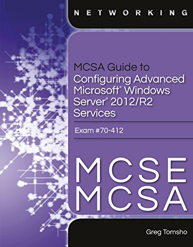 Download MCSA Guide to Configuring Advanced Microsoft Windows Server 2012 /R2 Services, Exam 70-412 Pdf