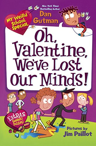 Download Oh, Valentine, We've Lost Our Minds! (Turtleback School & Library Binding Edition) (My Weird School Special) ebook
