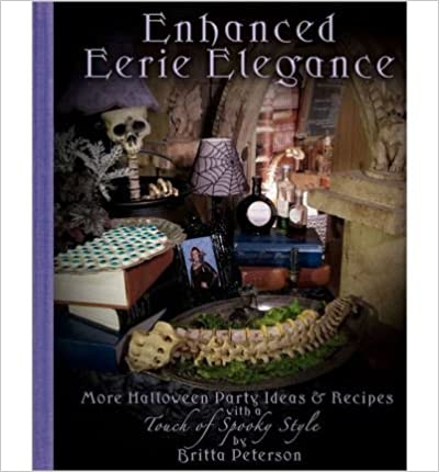 Enhanced Eerie Elegance: More Halloween Party Ideas & Recipes with a Touch of Spooky Style (Paperback) - Common