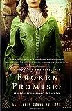 Broken Promises, Elizabeth Cobbs Hoffman, 0345524551