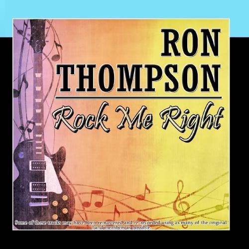 Rock Me Right by Ron Thompson: Ron Thompson: Amazon.es ...