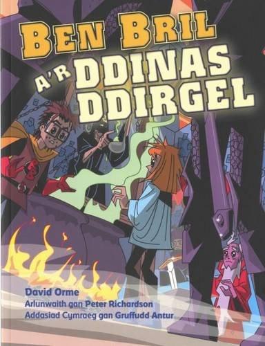 Ben Bril a'r Ddinas Ddirgel (Welsh Edition) pdf