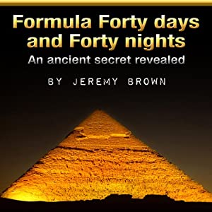 Formula Forty Days and Forty Nights Audiobook