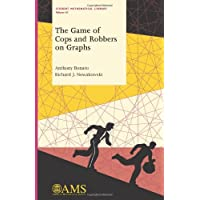 The Game of Cops and Robbers on Graphs (Student Mathematical Library, Band 61)