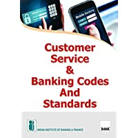 Customer Service & Banking Codes and Standards (2nd Edition 2017)