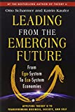 Book cover for Leading from the Emerging Future: From Ego-System to Eco-System Economies