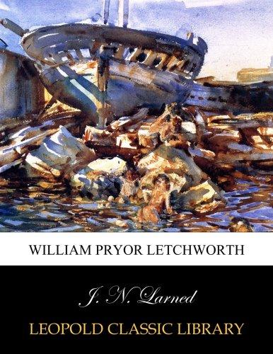 William Pryor Letchworth