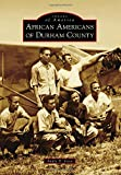 img - for African Americans of Durham County (Images of America) book / textbook / text book