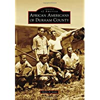 African Americans of Durham County (Images of America)