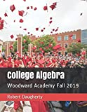 img - for College Algebra: Woodward Academy Fall 2019 book / textbook / text book