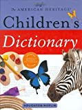 img - for The American Heritage Children's Dictionary (2006-05-03) book / textbook / text book