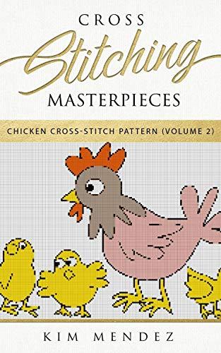 erpieces: Chicken Cross-Stitch Pattern ()