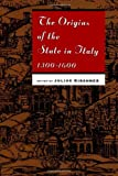 The Origins of the State in Italy, 1300-1600, , 0226437701