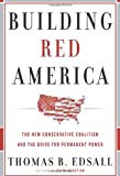 Building Red America, Thomas B. Edsall, 0465018157