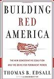 Building Red America, Thomas B. Edsall, 0465018157