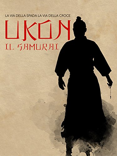 - Ukon the Samurai
