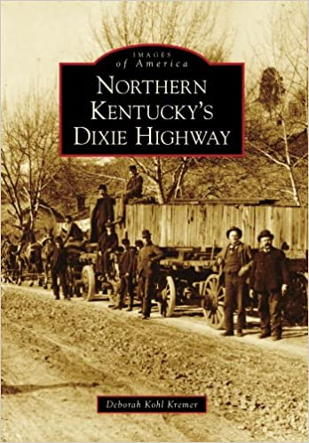 ??BEST?? Northern Kentucky's Dixie Highway (Images Of America). Inicio Hover Timpani garbage Drakio Knowles hayas secretos