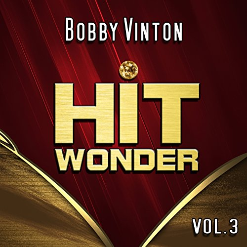 Hit Wonder: Bobby Vinton, Vol. 3