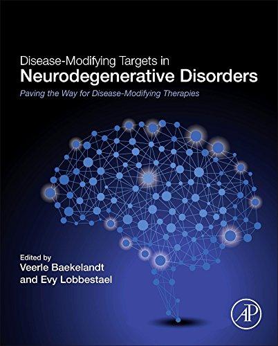 Disease Modifying Targets In Neurodegenerative Disorders  Paving The Way For Disease Modifying Therapies