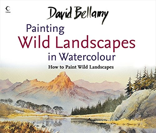 David Bellamy's Painting Wild Landscapes in ()