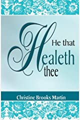 He That Healeth Thee Paperback