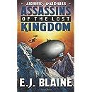 Assassins of the Lost Kingdom (Airship Daedalus) (Volume 1)