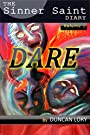 Dare (The Sinner Saint Diaries Book 1) by [Lory, Duncan]