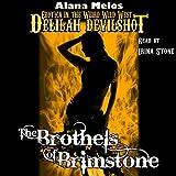 The Brothels of Brimstone: Delilah Devilshot, Book 2