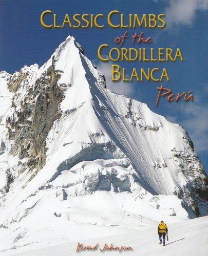 Classic Climbs of the Cordillera Blanca Peru