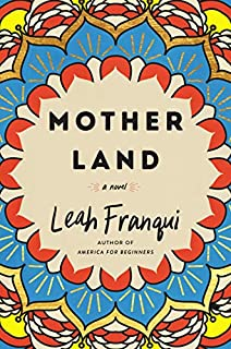 Book Cover: Mother Land: A Novel