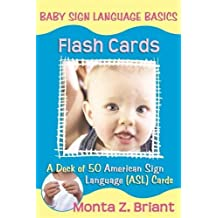 Baby Sign Language Flash Cards: A 50-Card Deck plus Dear Friends card