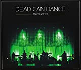 IN CONCERT by Dead Can Dance (2013-04-16)