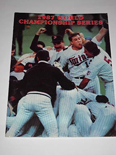 1987 World Championship Series: Minnesota Twins