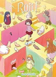 Roji !, tome 6 par Keisuke Kotobuki