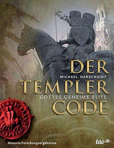 Der Templer Code: Gottes geheime Elite