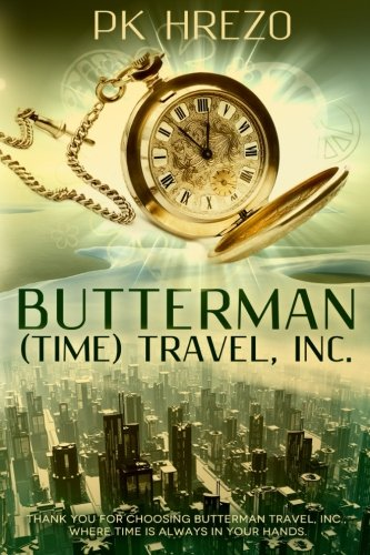 Download Butterman (Time) Travel, Inc. ebook