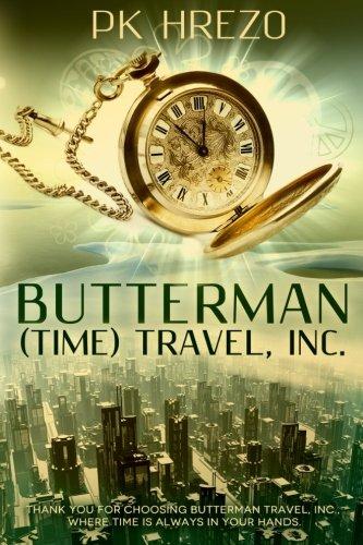 Butterman (Time) Travel, Inc. pdf epub