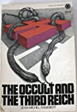 The Occult and the Third Reich, Jean-Michel Angebert, 0070018502