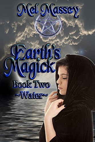 Earth's Magick Book 2: Water by [Massey, Mel]