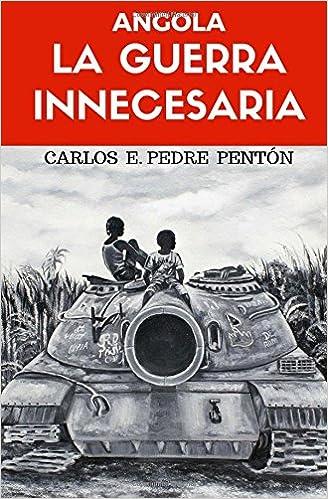Resultado de imagem para angola, la guerra innecesaria