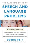 PARENTS GUIDE TO SPEECH AND LANGUAGE PROBLEMS (NTC Self-Help)